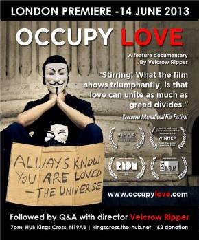 Positive Films: Occupy Love ~ June London Screening With Q&A