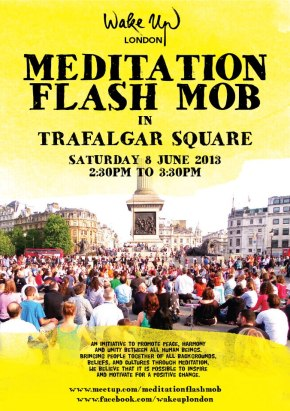 London Event: This Sat ~ Flash Mob Meditation With Over 800+ People Coming!