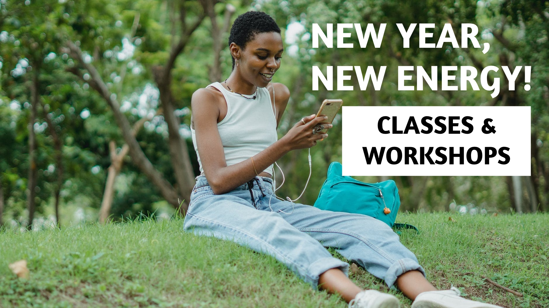JANUARY 2021 – ONLINE Workshops & Classes